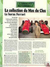 Mas du Clos Collection Ferrari 166 F2 /312 BE/250 GTO Bardinon Car FICHE FRANCE