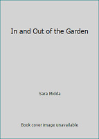 In and Out of the Garden by Sara Midda