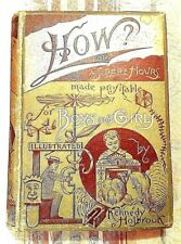 How? Or Spare Hours Made Profitable for Boys and Girls by Kennedy Holbrook 1887