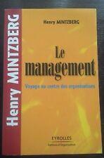 Le management : Voyage au centre des organisations Henry Mintzberg