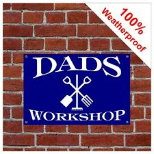 Dad's workshop sign 9017
