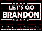 Let's Go Brandon Anti Biden Car Van Truck Decal Bumper Sticker Made in the USA