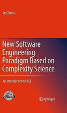New Software Engineering Paradigm Based on Complexity Science: An Introduction t