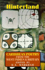 Hinterland: Caribbean Poetry from the West Indies and Britain by Bloodaxe...