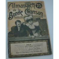 ALMANACH de la bonne chanson pour la famille 1914 chansons/saynète/nouvelles