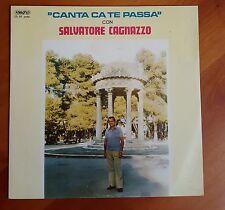 LP 33 GIRI - SALVATORE CAGNAZZO - CANTA CA TE PASSA -  RARISSIMO LECCE SALENTO *