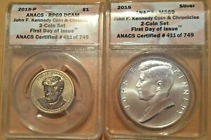2015 John F. Kennedy Coins and Chronicles Dollar ANACS RP69 DCAM and MS69 set
