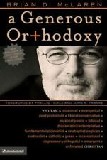 A Generous Orthodoxy: Why I am a missional, evangelical, post/protestant, liber