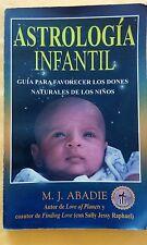 Astrologia Infantil por MJ Abadie Paperback 2001 Spanish Edition