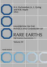 Handbook on the Physics and Chemistry of Rare Earths, Volume 30: High Temperatur