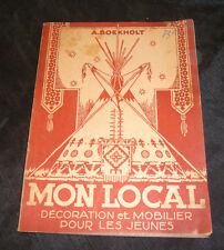 Boekholt A. MON LOCAL Mobilier Et Décoration Pour Les Jeunes scoutisme