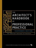 The Architect's Handbook of Professional Practice, 13th Ed. by The American I…
