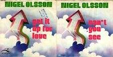DISCO 45 GIRI  NIGEL OLSSON – GET IT UP FOR LOVE // CAN'T YOU SEE