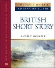 The Facts on File Companion to the British Short Story: Companion to-ExLibrary