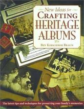 New Ideas for Crafting Heritage Albums by Bev Kirschner Braun (2001, Paperback)