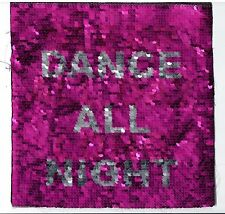 Pink and Silver Sequin Patch: (Flippable) Dance All Night / Sleep All Day Long