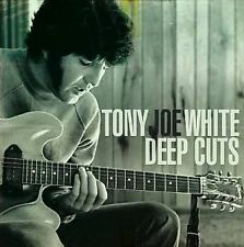 Deep Cuts by Tony Joe White (CD, Jun-2008, Swamp)