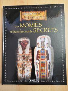 livres passion de L'Égypte: les momies et leurs fascinants secrets