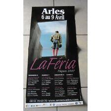 Affiche Feria ARLES 2007 Pâques Barcelo Tomasito Cerquiera Savalli Leal Banti...