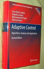 Landau ADAPTIVE CONTROL. ALGORITHMS, ANALYSIS AND APPLICATIONS