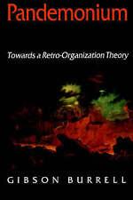 Pandemonium: Towards a Retro-Organization Theory-ExLibrary