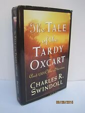 The Tale of the Tardy Oxcart and 1,501 Other Stories by Charles R. Swindoll