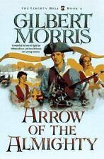 Arrow of the Almighty Christian Fiction Historical Romance Gilbert Morris