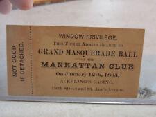 1895 Manhattan Club Theatre Ebling's Casion BRONX New York City MasqBall Ticket