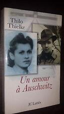 UN AMOUR A AUSCHWITZ - Thilo Thielke 2002