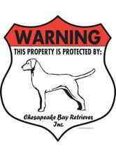 "Warning! Chesapeake Bay Retriever - Property Protected Aluminum Dog Sign - 7""x8"""