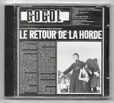 RARE CD / GOGOL - LE RETOUR DE LA HORDE / NEUF SOUS CELLO - 760202