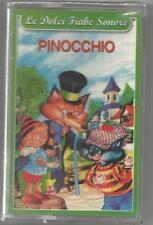 Le dolci Fiabe Sonore - Pinocchio - MC MUSICASSETTA SIGILLATA