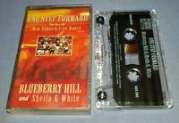 BLUEBERRY HILL & SHEILA G WHITE ONE STEP FORWARD cassette tape album T8185