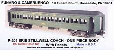 LMH Funaro F&C 201 P-201  ERIE STILLWELL  Passenger Car COACH Kit 1-PC w/ TRUCKS