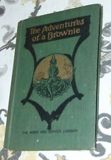 Antique Children's Book C1920'S The Adventures Of A Brownie