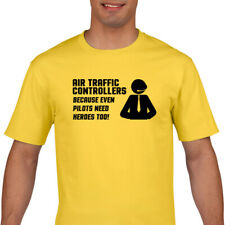ATC T Shirt - Air Traffic Controller T Shirt - Even Pilots Need Heros