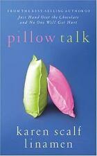 NEW - Pillow Talk by Linamen, Karen Scalf