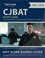 CJBAT Study Guide: Exam Prep Book with Practice Questions for the Florida Crimin