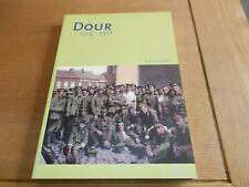L002 - Dour 1914 - 1918 Alain JOURET, 2011, Très bon état