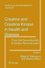 USED (VG) Creatine and Creatine Kinase in Health and Disease (Subcellular Bioche