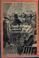 Albion W TOURGEE / Fool's Errand A Novel of the South During Reconstruction