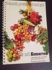 Schnell preiswert und gut mit Konserven Ringeinband 1977 von Marianne Kaltenbach