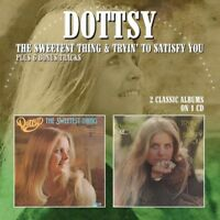Dottsy - Sweetest Thing / Tryin To Satisfy You [New CD] UK - Import