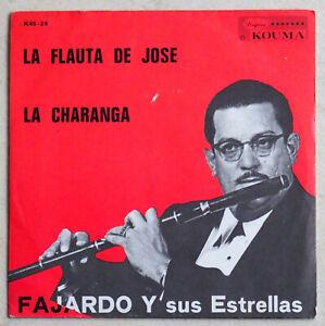 "FAJARDO Y SUS ESTRELLAS – La Flauta De Jose - Disque vinyle 45T / 7"" - Salsa"