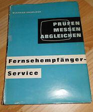 Fernsehempfänger - Service  prüfen messen abgleichen  1963
