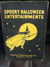 1923 HALLOWEEN SPOOKY ENTERTAINMENTS BOOK PAINE CO