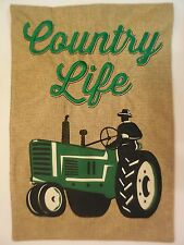 """Country Life"" Burlap Modern Green Deere-like Farm Tractor Garden flag 2-sided"