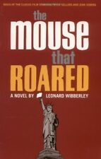 The Mouse That Roared: A Novel