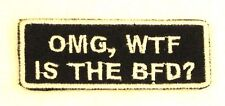 OMG, WTF IS THE BFD? Iron on Small Badge Patch for Biker Vest Jacket SB846