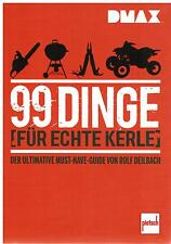 Book 99 Things for Real Kerle The Ultimate Must-Have Guide DMAX Rolf deilbach